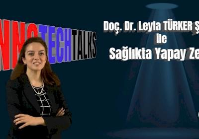 Leyla Şener Sağlıkta Yapay Zeka